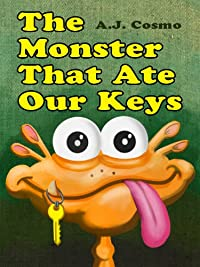 The Monster That Ate Our Keys by A. J. Cosmo ebook deal