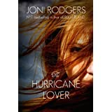 The Hurricane Lover ~ Joni Rodgers