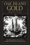 Oak Island Gold: Startling new discoveries in the world's most famous treasure hunt