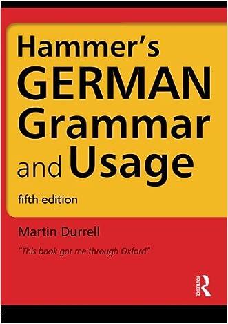Hammer's German Grammar and Usage, Fifth Edition (German Edition) written by Professor Martin Durrell