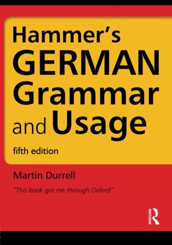 Hammer's German Grammar and Usage, Fifth Edition (German...