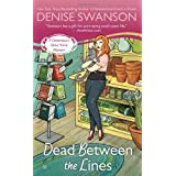 Dead Between the Lines: A Devereaux's Dime Store Mystery ~ Denise Swanson
