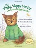 The Yippy, Yappy Yorkie in the Green Doggy Sweater (Blossom Street Kids) (006165096X) by Macomber, Debbie