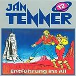 Entführung ins All (Jan Tenner Classics 12) | Horst Hoffmann
