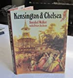 Kensington and Chelsea: A Social and Architectural History (0719543444) by Walker, Annabel