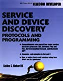 Service and Device Discovery : Protocols and Programming