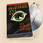 The Case of the Counterfeit Eye: Perry Mason Series, Book 6   Erle Stanley Gardner