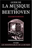 echange, troc Elisabeth Brisson - Guide de la musique de Beethoven