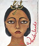 In Wonderland: The Surrealist Adventures of Women Artists in Mexico and the United States (3791351419) by Fort, Ilene Susan