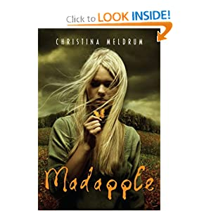 Amazon.com: Madapple (9780375851766): Christina Meldrum: Books