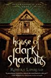 House of Dark Shadows (Dreamhouse Kings Series, Book 1)