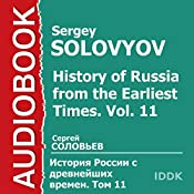 History of Russia from the Earliest Times: Vol. 11 [Russian Edition] | Sergey Solovyov