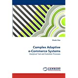 Complex Adaptive e-Commerce Systems: Analytical Tool and Evolution Processes