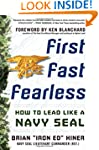 First, Fast, Fearless: How to Lead Li...