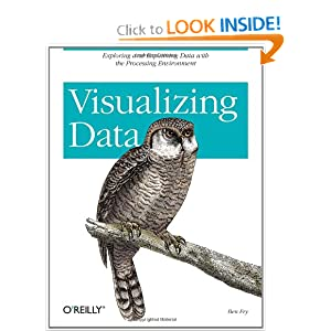 Visualizing Data - Ben Fry