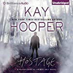 Hostage (       UNABRIDGED) by Kay Hooper Narrated by Joyce Bean