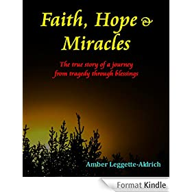 Faith, Hope & Miracles (English Edition)