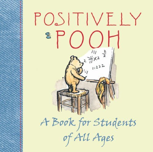 Positively Pooh. A Book for Students of All Ages