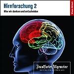Hirnforschung 2 (F.A.Z.-Dossier) |  F.A.Z