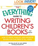 The Everything Guide to Writing Child...
