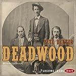 Deadwood [German Edition] | Pete Dexter
