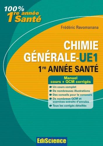 Chimie générale-UE 1, 1re année Santé - 2ème édition - Manuel, cours + QCM corrigés