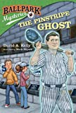 img - for Ballpark Mysteries #2: The Pinstripe Ghost (A Stepping Stone Book(TM)) book / textbook / text book