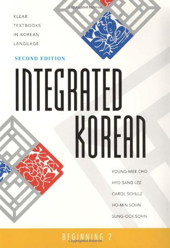 Integrated Korean: Beginning 2, 2nd Edition (KLEAR...