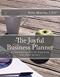 img - for The Joyful Business Planner: A Guesstimating Tool For Organizing Your Small Business book / textbook / text book