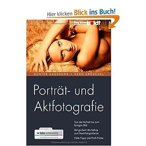 eBook Cover für  Portr xE4 t und Aktfotografie Von der Aufnahme zum fertigen Bild Mit gro 223 em Workshop zum Nachfotografieren Viele Tipps und Profi Tricks