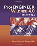 Pro/ENGINEER  Wildfire 4.0 Essentials