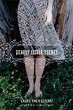 Deadly Little Secret (A Touch Novel) (Touch Novels)