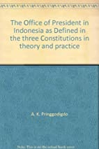 The office of President in Indonesia as…