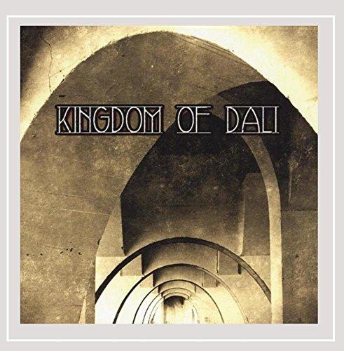 Kingdom of Dali - Kingdom of Dali [Explicit]