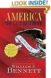 America: The Last Best Hope Volumes I and   II Box Set: The Last Best Hope Volumes I & II Box Set