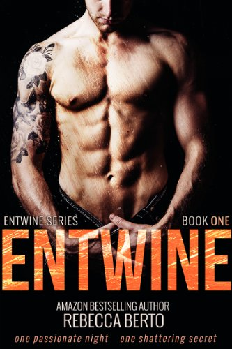 Entwine (Entwine #1) by Rebecca Berto