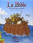 La Bible racont�e aux enfants: L'Anci...