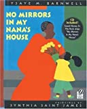 img - for No Mirrors in My Nana's House: Musical CD and Book by Ysaye M. Barnwell (2005-04-01) book / textbook / text book