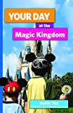 Your Day at the Magic Kingdom