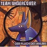 Team Undercover Folge 1: Der Fluch des Anubis
