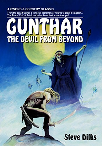 Gunthar - The Devil from Beyond., by Steve Dilks