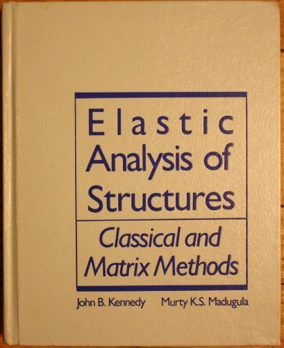 Elastic Analysis of Structures: Classical and Matrix Methods PDF
