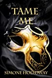 Tame Me (The Billionaire's Submissive)