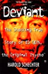 Deviant: True Story of Ed Gein, the O...