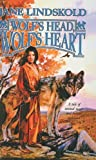 Wolf's Head, Wolf's Heart (1417723939) by Lindskold, Jane