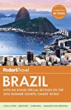 Fodors Brazil: With an 8-page Special Section on the 2016 Summer Olympic Games in Rio (Travel Guide)