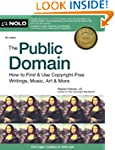 The Public Domain: How to Find & Use...
