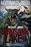 Dinosaur Lake II :Dinosaurs Arising