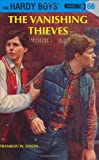 Franklin W. Dixon Hardy Boys 66: The Vanishing Thieves