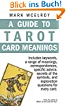 A Guide to Tarot Card Meanings (Engli...